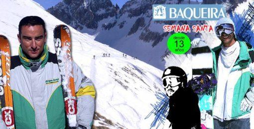 VIAJE DE ESQUI A BAQUEIRA PIRINEOS Semana Santa en Baqueira Ski Snowboard | Club de esquí Grupo Joven desde Madrid